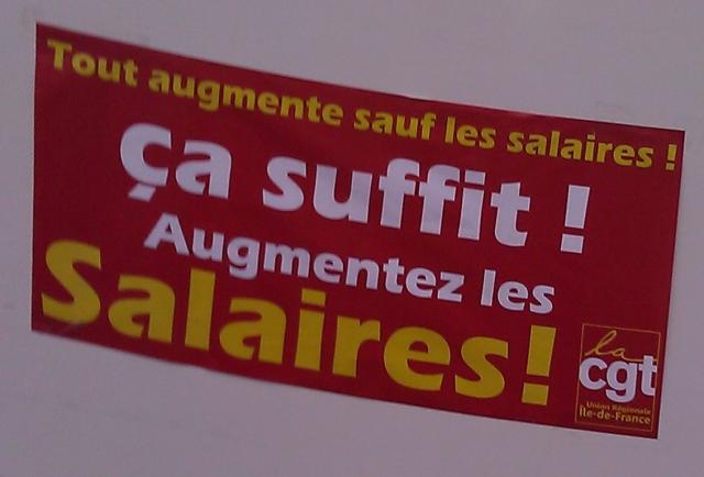 Tout augmente sauf les salaires. Ca suffit! Augmentez les salaires! (CGT Union régionale Ile-de-France)