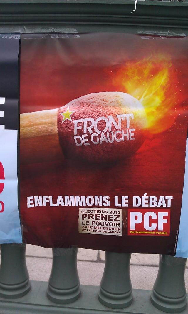 Enflammons le débat. Elections 2012, prenez le pouvoir avec Mélenchon et le Front de Gauche (PCF)