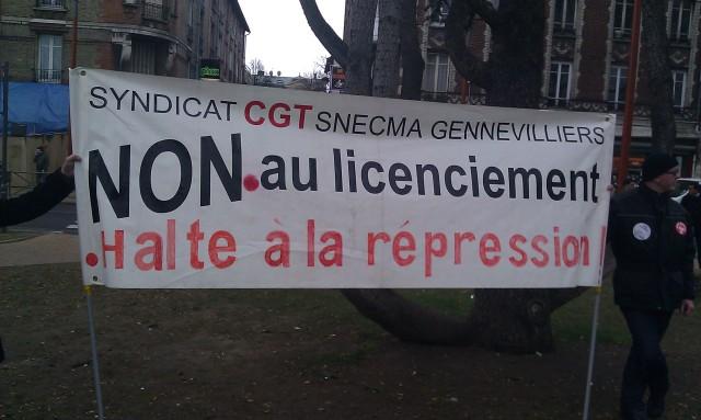 Non aux licenciements, halte à la répression, CGT Snecma Gennevilliers [No layoffs, stop the repression, CGT Snecma Gennevilliers]