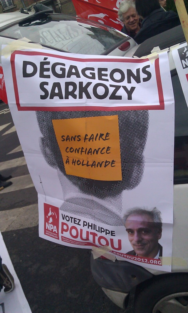 Dégageons Sarkozy sans faire confiance à Hollande, NPA [Let us clear off Sarkozy without trusting Hollande, NPA]