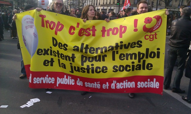 Trop c'est trop. Des alternatives existent pour l'emploi et la justice sociale, CGT [Enough is enough. There are alternatives for employment and social justice, CGT]