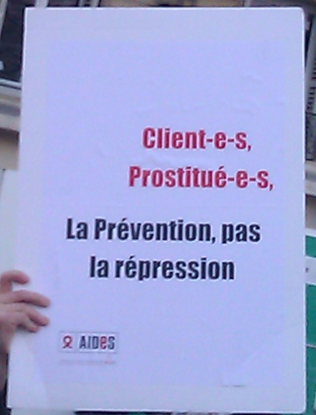 Client(e)s, prostitué(e)s, la prévention, pas la répression, aides [Clients, prostitutes, prevention, no repression, aides]