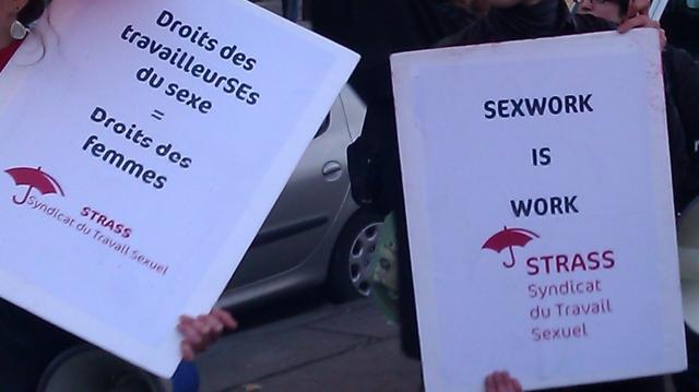 Le travail sexuel, c'est du travail, syndicat du travail sexuel [sexwork is work, union of sex work]
