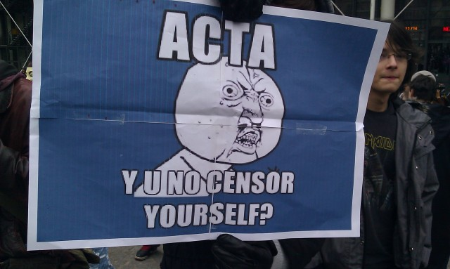 ACTA : Pourquoi ne te censures-tu pas toi-même? [ACTA: Why don't you censor yourself?]