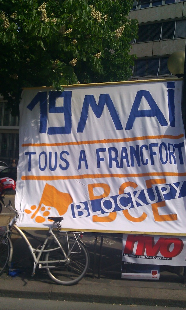 19 mai, tous à Francfort, occupons la BCE, Attac [May, 19, everybody to Francfort, let us occupy the BCE, Attac]
