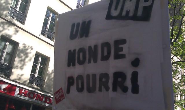 Un Monde Pourri, UMP [A rotten world, UMP]