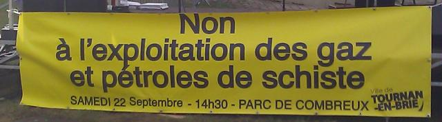 Non à l'exploitation des gaz et pétroles de schiste, ville de Tournan-En-Brie [No to the exploitation of shale gas and petroleum, city of Tournan-En-Brie]