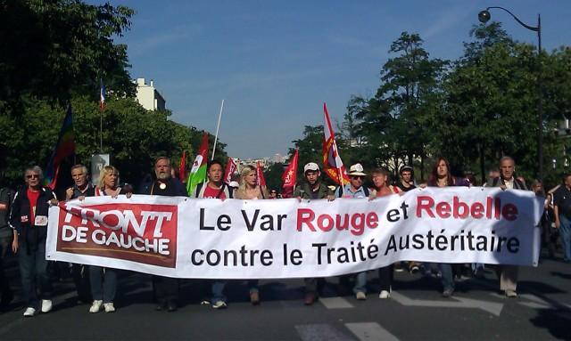 Le Var rouge et rebelle contre le traité austéritaire, Front de Gauche [Red and rebel Var against the treaty of austerity, Left-wing Front]