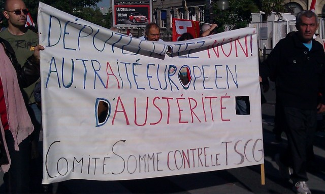 Députés, votez non au traité européen d'austérité, comité de la Somme contre le TSCG [Deputies, vote no to the european treaty of austerity, committee of the Somme against the TSCG]