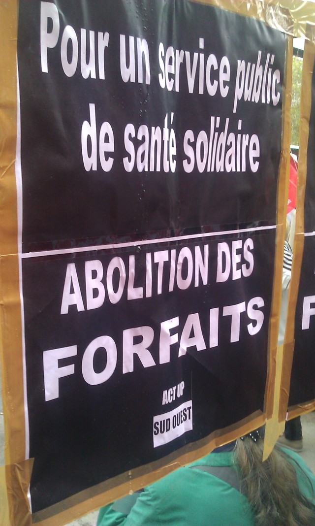 Pour un service public de santé solidaire, abolition des forfaits, Act Up Sud Ouest [For a public health care system with solidarity, abolition of copayments, Act Up South West]