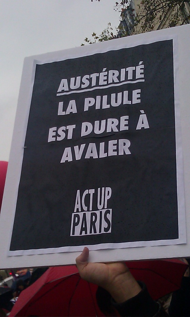 Austérité : la pilule est dure à avaler, Act Up Paris [Austerity: a tough pill to swallow, Act Up Paris]