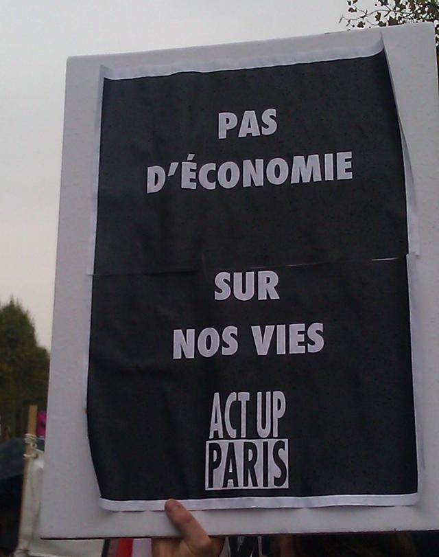 Pas d'économie sur nos vies, Act Up Paris [No saving on our lives, Act Up Paris]