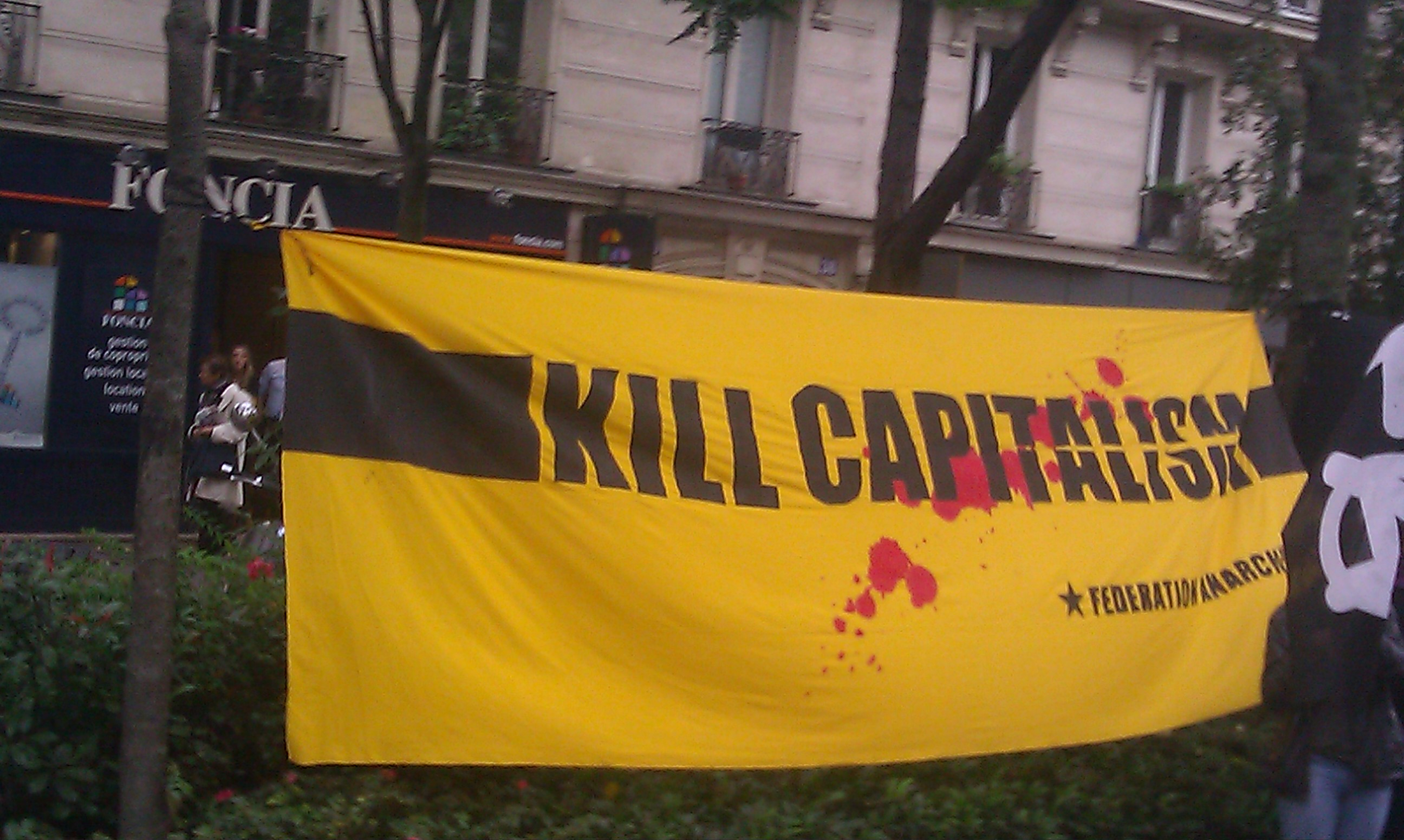 Kill capitalism, fédération anarchiste [Kill capitalism, anarchist federation]