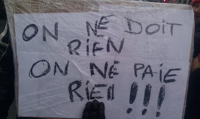 On ne doit rien, on ne paie rien [We owe nothing, we pay nothing]