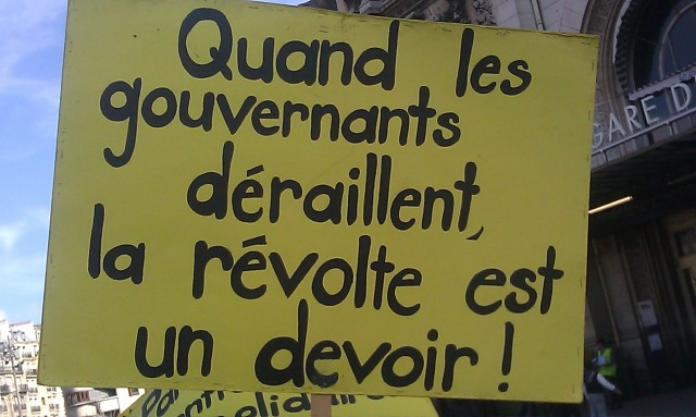 Quand les gouvernants déraillent, la révolte est un devoir [When the rulers go off the rails, the revolt is a duty]
