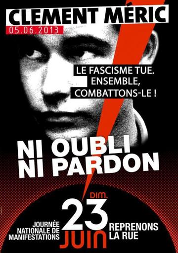 Affiche Clément Meric 05 06 2013 le fascisme tue combattons-le ni oubli ni pardon journée nationale des manifestations 23 juin 2013