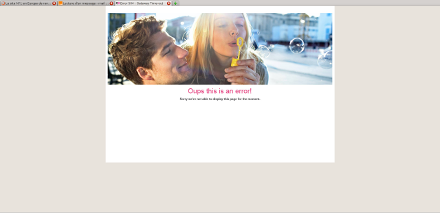Meetic cassé, message d'erreur : mauvaise passerelle [Meetic down, error message: bad gateway]