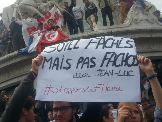 Soyez fâchés mais pas fachos, disait Jean-Luc [Be angry but not fascist, said Jean-Luc]