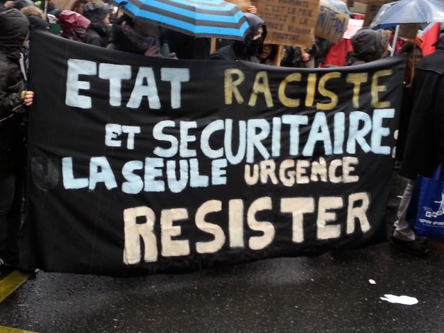 État raciste et sécuritaire, la seule urgence, résister [Racist and safety state, the only emergency, resist]