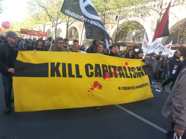 Tuer le capitalisme, fédération anarchiste [Kill capitalism, anarchist federation]