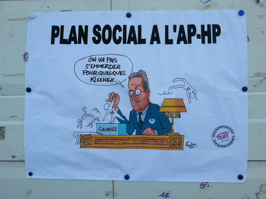 Plan social à l'AP-HP, on va pas s'emmerder pour quelques kleenex, SUD santé [Redundancy scheme at Paris university hospital trust, we won't bother for some kleenex, SUD health]
