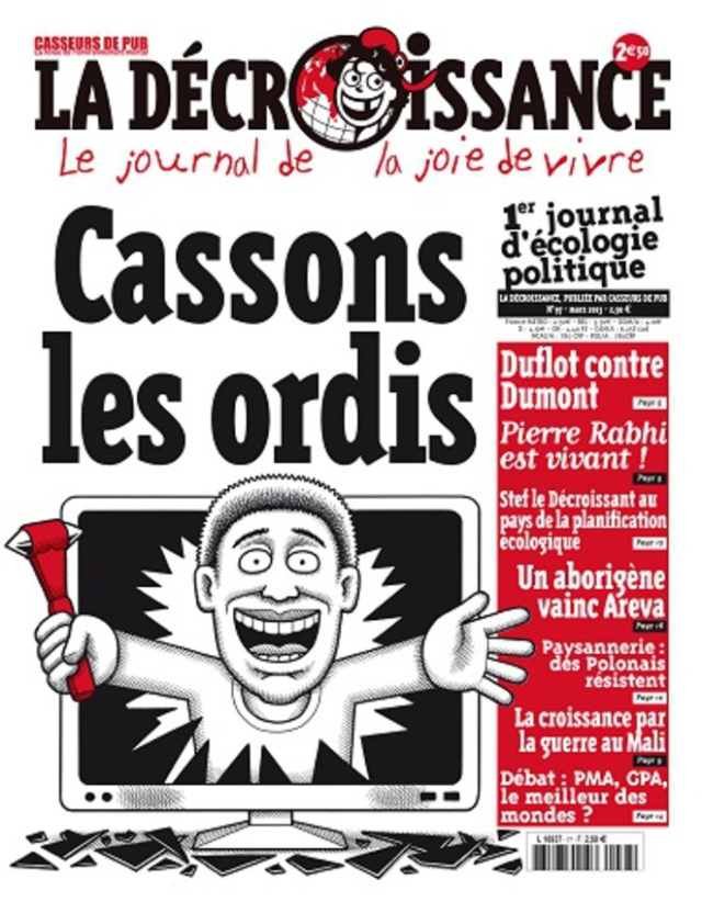 Cassons les ordis, la décroissance [Let's break the computers, the degrowth]