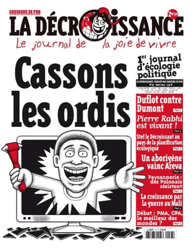 Cassons les ordis, la décroissance [Let's break the computers, the degrowth]