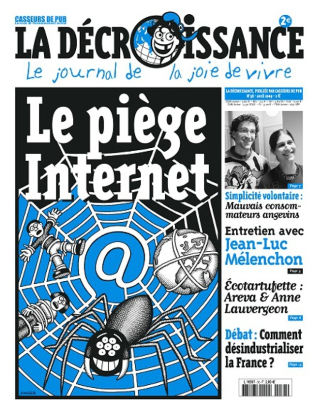 Le piège Internet, la décroissance [The Internet trap, the degrowth]