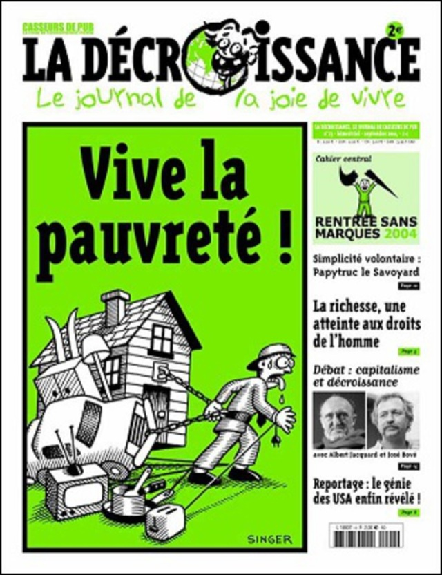 Vive la pauvreté, la décroissance [Long life to poverty, the degrowth]