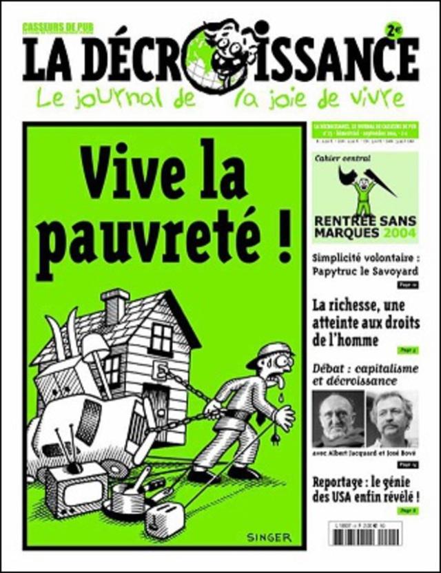 Vive la pauvreté, la décroissance [Long life to poverty, the degrowth]